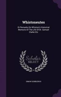 Whistoneutes