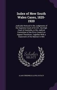 Index of New South Wales Cases, 1825-1920
