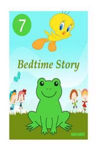 Bedtime Story: 7