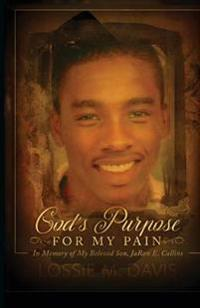 God's Purpose for My Pain
