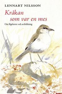 Kråkan som var en mes : om fågelarter och artbildning