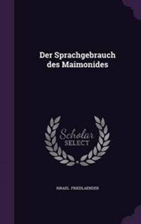 Der Sprachgebrauch Des Maimonides