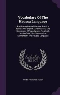 Vocabulary of the Haussa Language