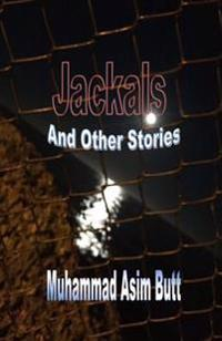 Jackals: And Other Stories