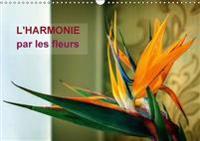L'Harmonie Par Les Fleurs 2017