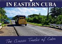 In Eastern Cuba-the Classic Trucks of Cuba 2017
