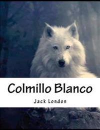 Colmillo Blanco: En Espanol