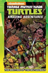 Teenage Mutant Ninja Turtles Amazing Adventures: The Meeting of the Mutanimals