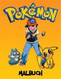 Pokemon Malbuch: Eine Große Malbuch Auf Den Pokémon-Figuren. Es Gibt Derzeit 493 Verschiedene Pokemon Zeichen. Die Originalversion (199