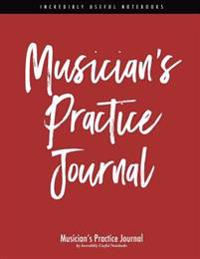 Musician's Practice Journal (Red/Black Stripe Edition): Practicing Log and Music Planner for All Musicians [102pp - 8.5x11in]