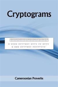 Cryptograms: Cameroonian Proverbs