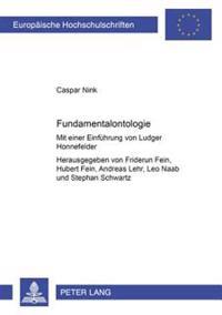 Fundamentalontologie: Mit Einer Einfuehrung Von Ludger Honnefelder - Herausgegeben Von Friderun Fein, Hubert Fein, Andreas Lehr, Leo Naab Un