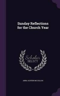 Sunday Reflections for the Church Year
