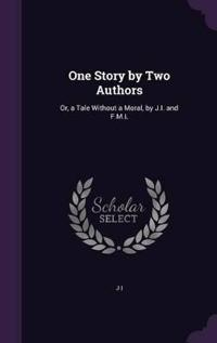 One Story by Two Authors