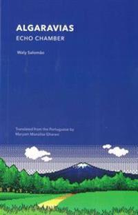 Algaravias: Echo Chamber