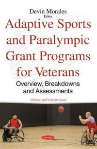 Adaptive SportsParalympic Grant Programs for Veterans