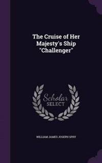 The Cruise of Her Majesty's Ship Challenger