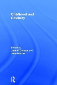 Childhood and Celebrity