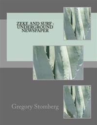 Zeke and Surf: Underground Newspaper