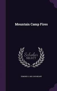 Mountain Camp Fires