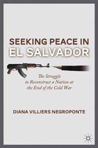 Seeking Peace in El Salvador