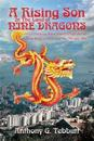 A Rising Son in the Land of Nine Dragons: A Eurasian Boy's Coming of Age During Hong Kong's Lost Era of the '50s and '60s