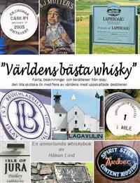 """""""Världens bästa whisky"""""""