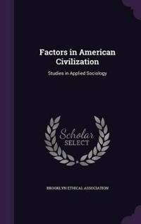 Factors in American Civilization