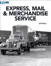 Express, Mail & Merchandise Service