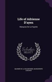 Life of Adrienne D'Ayen