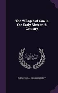 The Villages of Goa in the Early Sixteenth Century
