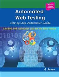 Automated Web Testing: Step by Step Automation Guide