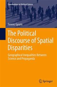 The Political Discourse of Spatial Disparities