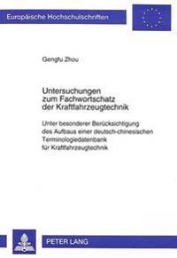 Untersuchungen Zum Fachwortschatz Der Kraftfahrzeugtechnik