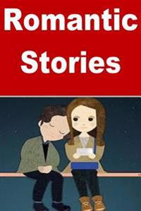 Romantic Stories: Beautiful Love Stories for Everyone