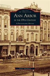 Ann Arbor in the 19th Century