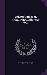 Central European Universities After the War