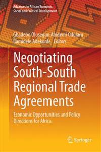 Negotiating South-South Regional Trade Agreements