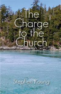 The Charge to the Church