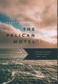 The Pelican Motel