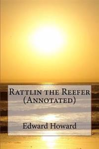 Rattlin the Reefer (Annotated)