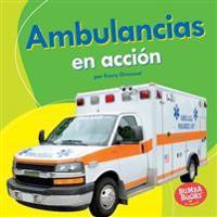 Ambulancias En Acción (Ambulances on the Go)