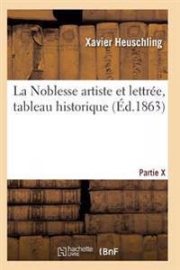 La Noblesse Artiste Et Lettree