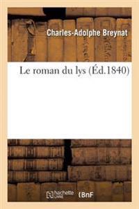 Le Roman Du Lys