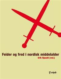 Feide og fred i nordisk middelalder