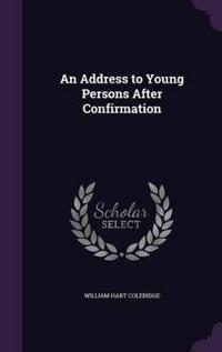 An Address to Young Persons After Confirmation