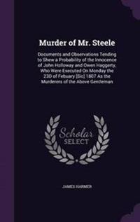 Murder of Mr. Steele