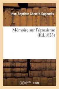 Memoire Sur L'Ecossisme