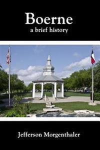 Boerne: A Brief History