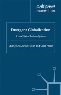 Emergent Globalization